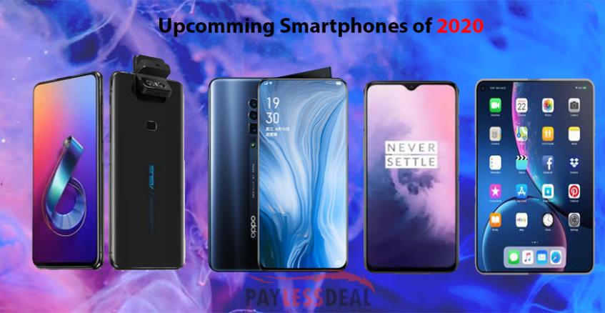 Best Cellphone 2020.Top 9 Best Upcoming Smartphones Of 2020 Paylessdeal